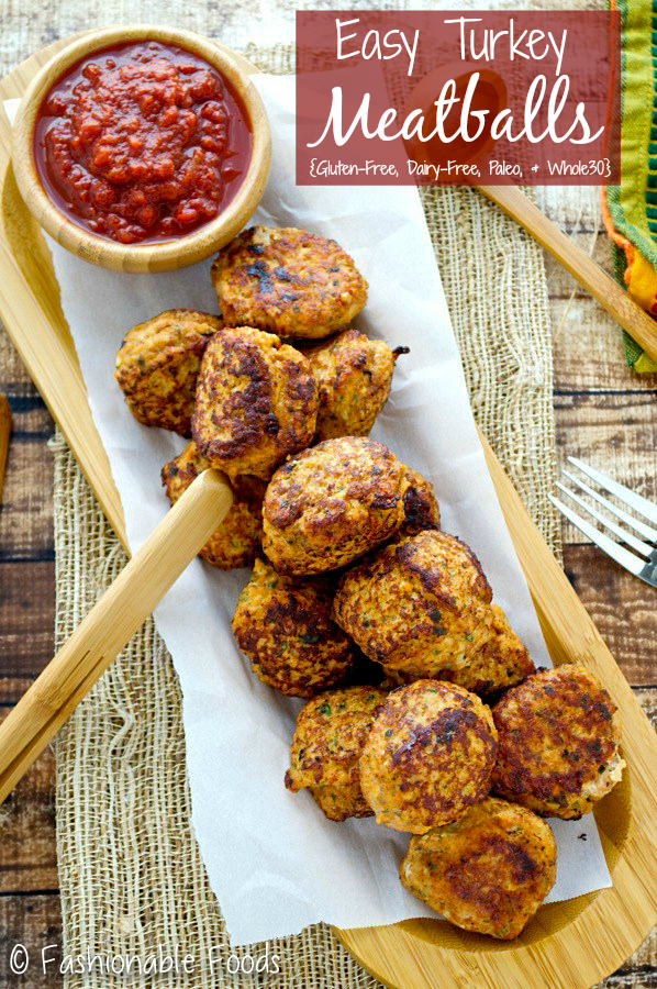 Easy turkey meatballs whole 30 fashionable foods flavorful turkey meatballs that are easy healthy and filling this recipe is whole30 compliant and makes a great snack or meal forumfinder Images