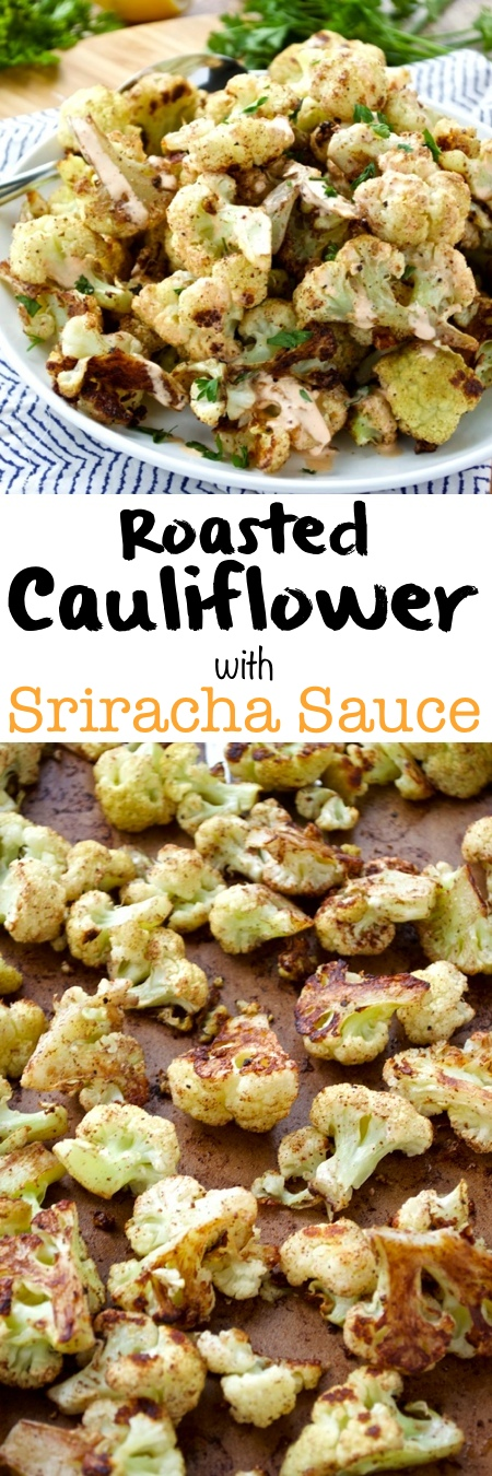 Roasted Cauliflower with Sriracha Sauce Pin