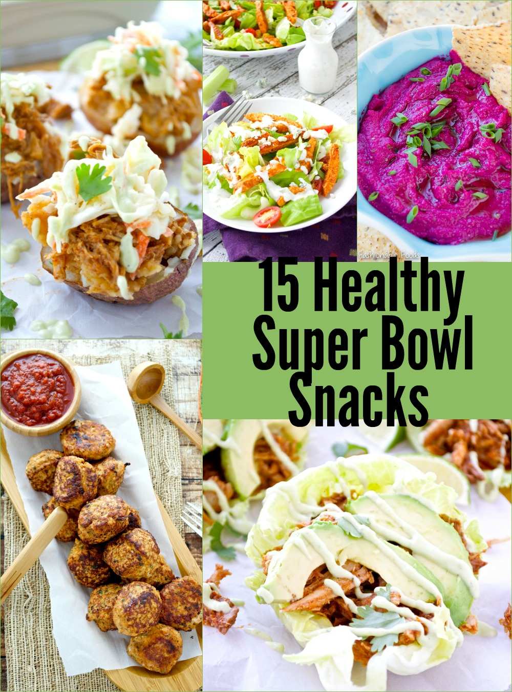 Healthy super bowl snacks fashionable foods healthy super bowl snacks forumfinder Choice Image