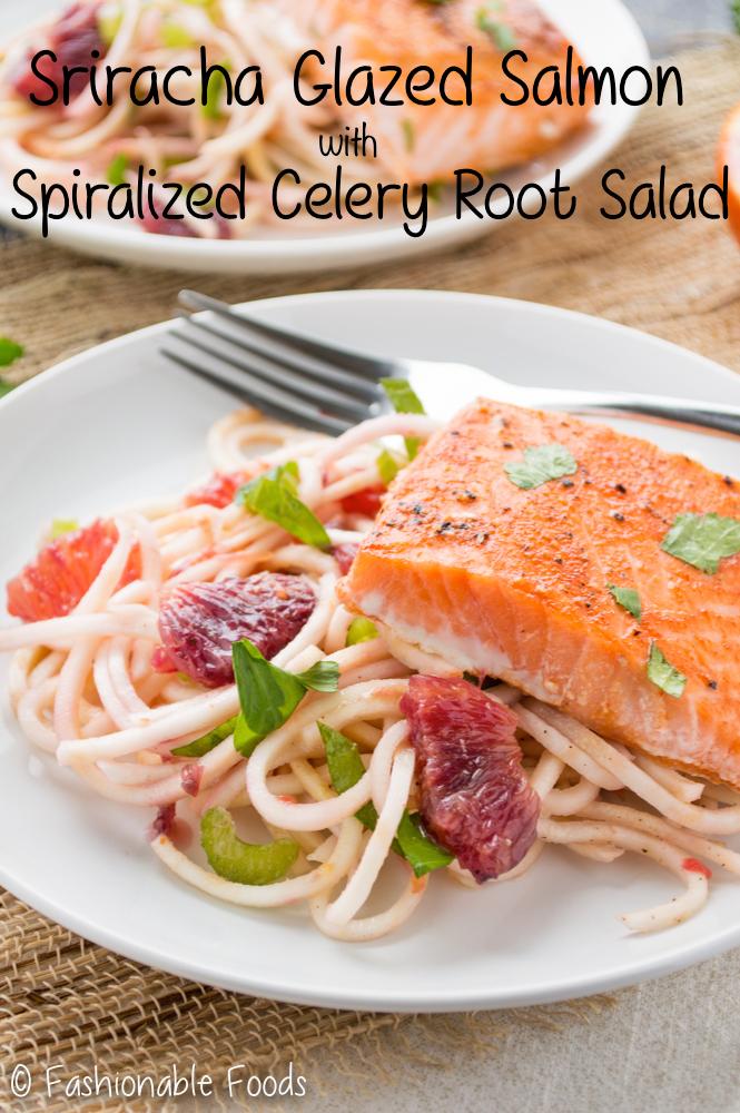 Sriracha Honey Salmon with Spiralized Celery Root Salad Pin