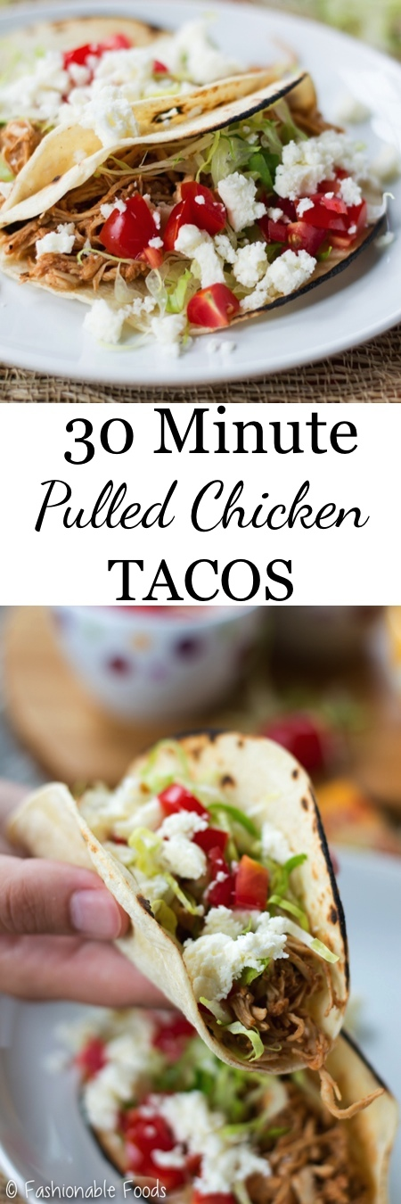 30 Minute Pulled Chicken Tacos Pin