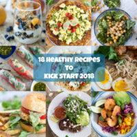 18 Healthy Recipes to Kick Off 2018