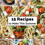 15 Recipes to Make This Summer